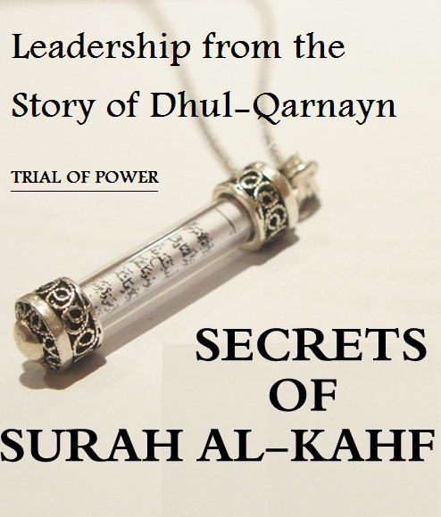 Leadership from the Story of Dhul-Qarnayn