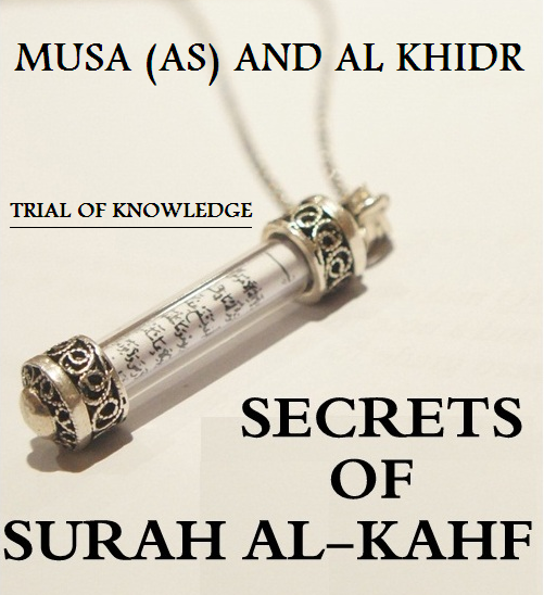 MUSA (AS) AND AL KHIDR